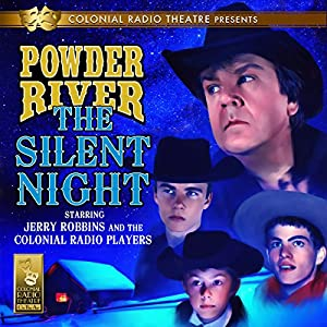 Powder River: The Silent Night Radio/TV Program