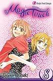 The Magic Touch, Vol. 8, Izumi Tsubaki, 1421521695