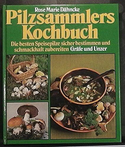 Pilzsammlers Kochbuch