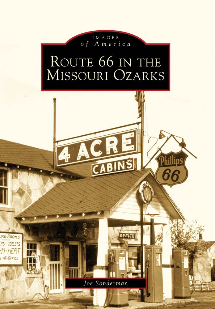 Read Online Route 66 in the Missouri Ozarks (Images of America) pdf