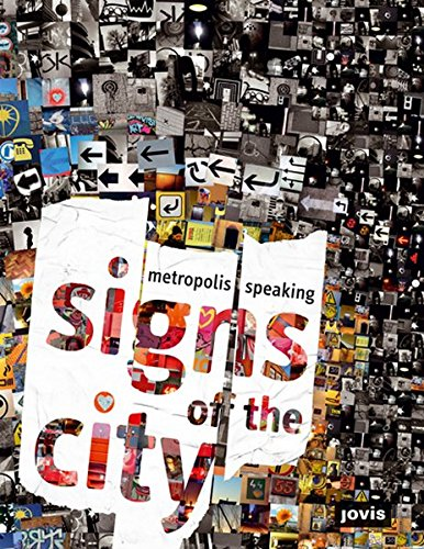 Signs of the City: Metropolis Speaking pdf epub