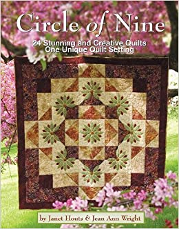 Book Circle of Nine: 24 Stunning and Creative Quilts, One Unique Quilt Setting by Janet Houts (2011-02-15)