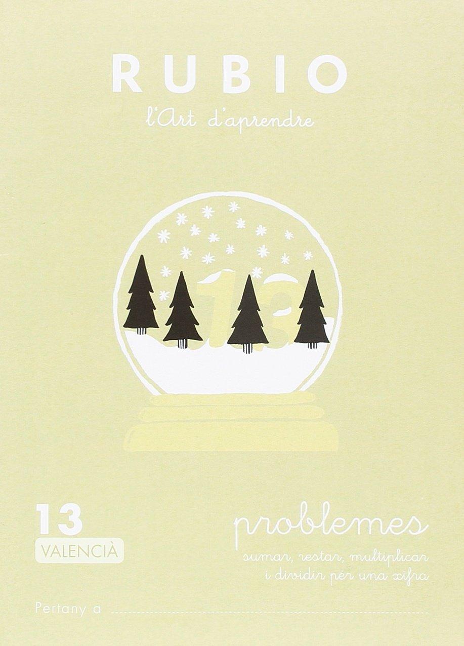 PROBLEMES 13 VALENCIÀ: SUMAR, RESTAR, MULTIPLICAR I DIVIDIR PER ...