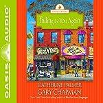 Falling for You Again: Seasons of Marriage | Gary Chapman