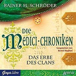 Das Erbe des Clans (Die Medici-Chroniken 3)