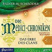 Das Erbe des Clans (Die Medici-Chroniken 3) | Rainer M. Schröder