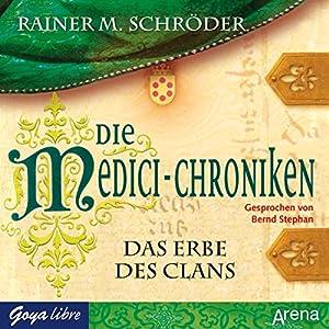 Das Erbe des Clans (Die Medici-Chroniken 3) Hörbuch