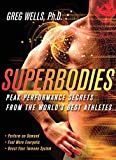 Superbodies: How The Science Behind World-Class Athletes Can Tran