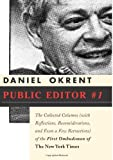 Public Editor #1, Daniel Okrent, 1586484001