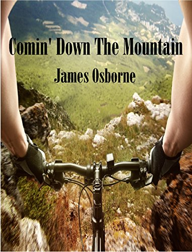 Comin' Down the Mountain by [Osborne, James]