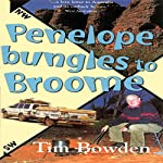 Penelope Bungles to Broome: New Speciality Titles | Tim Bowden