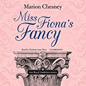 Miss Fiona's Fancy: The Royal Ambition Series, Vol. 3 | M. C. Beaton