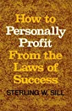 img - for How to Personally Profit From the Laws of Success (1984 Printing) book / textbook / text book