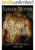 Rogue Angel (Angels of the Muse Book 1)