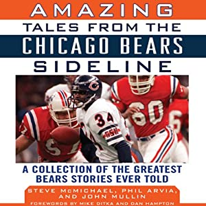 Amazing Tales from the Chicago Bears Sideline Audiobook