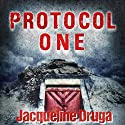 Protocol One Audiobook by Jacqueline Druga Narrated by Mark Sando