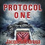 Protocol One | Jacqueline Druga