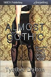 Almost Gothic [Suncoast Society] (Siren Publishing Sensations)
