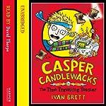 Casper Candlewacks in the Time Travelling Toaster | Ivan Brett