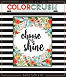 Color Crush: An Adult Coloring Book, Premium Edition
