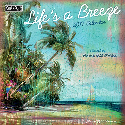 Wells Street by Lang 2017 Life's a Breeze Wall Calendar, 12 x 12 inches, January to December 2017 (17997001722)