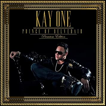 kay one album prince of belvedair