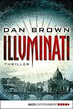 Illuminati (Robert Langdon 1) (German Edition) eBook: Brown, Dan ...