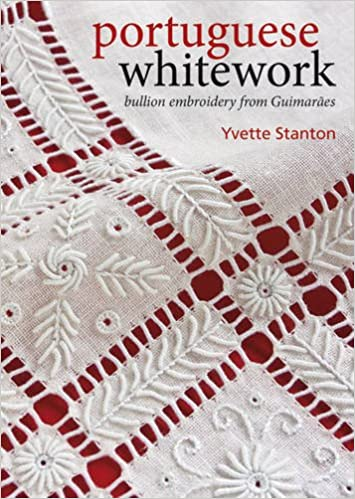 Book Portuguese Whitework: Bullion Embroidery from Guimaraes