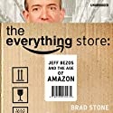 The Everything Store Audiobook by Brad Stone Narrated by Pete Larkin