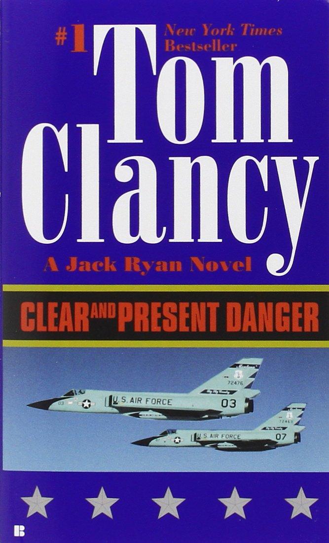 Clear and Present Danger (A Jack Ryan Novel) ebook