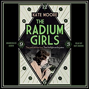 The Radium Girls Audiobook
