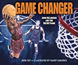 Download Game Changer: John McLendon and the Secret Game in PDF ePUB Free Online