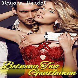 Between Two Gentlemen Audiobook