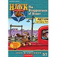 The Disappearance of Drover: Hank the Cowdog