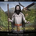 Thus Spoke Zarathustra Audiobook by Friedrich Nietzsche Narrated by Alastair Cameron