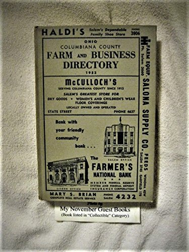 Columbiana County (Ohio) Farm and Business Directory 1952: A Unique and Complete Guide to the County's Rural - Pittsburgh Mills Ross