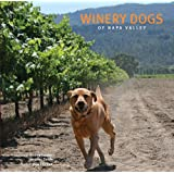 Winery Dogs of Napa Valley