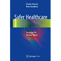 Safer Healthcare: Strategies for the Real World (English Edition)