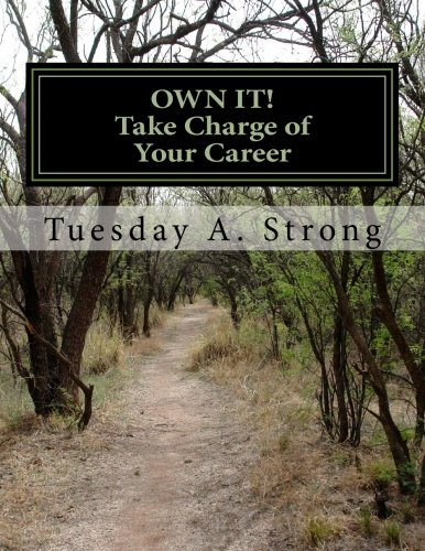 Download OWN IT! Take Charge of Your Career: Develop Your Personal Brand and Succeed in a Crowded Market Through Professional Development, Storytelling and Networking pdf epub