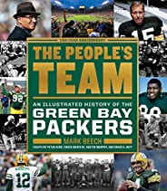 The People's Team: An Illustrated History of the Green Bay Pac