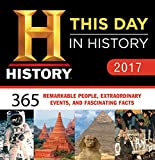 2017 History Channel This Day in History Boxed Calendar: 365 Remarkable People, Extraordinary Events, and Fascinating Facts