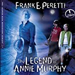 The Legend of Annie Murphy: The Cooper Kids Adventures, Book 7 | Frank Peretti