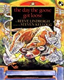 The Day the Goose Got Loose, Reeve Lindbergh, 0140553371