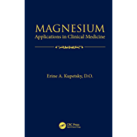 Magnesium: Applications in Clinical Medicine (English Edition)