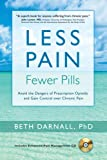 Less Pain, Fewer Pills: Avoid the Dangers of