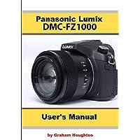 The Panasonic DMC-Fz1000 User's Manual