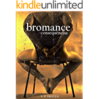 Bromance - Consequências: Baseado em Fatos Reais