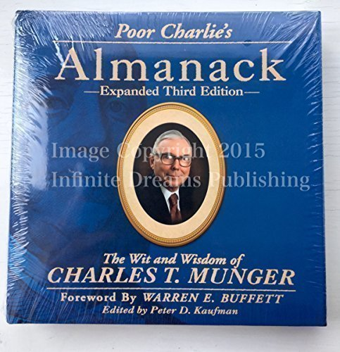 (Poor Charlie's Almanack: The Wit and Wisdom of Charles T. Munger, Expanded Third Edition)