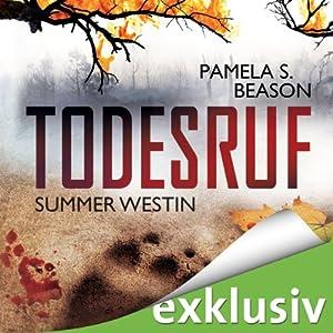 Todesruf (Summer Westin 2) Hörbuch
