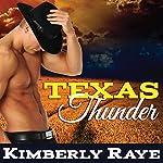 Texas Thunder: Rebel Moonshine, Book 1 | Kimberly Raye